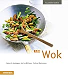 33 x Wok: So genießt Südtirol (So genießt Südtirol / Ausgezeichnet mit dem Sonderpreis der GAD (Gastronomische Akademie Deutschlands e.V.))